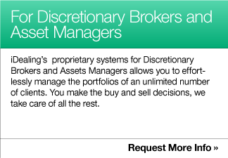 For Discretionary Brokers and Asset Managers